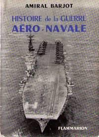 Histoire de la guerre aero navale