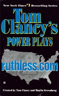 Ruthless. Com (Tom Clancy's Power Plays, Book 2)