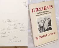 image of Crusaders; the radical legacy of Marian and Arthur Le Sueur.  With a new introduction by the author
