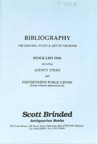 Catalogue no number/n.d. : Bibliography, the history, Study & Art of the  book, Stock list one including Agency Titles and Forthcoming Publications