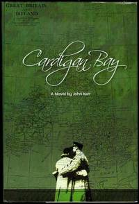 Cardigan Bay by John Kerr - Signed First Edition - 2008 - from Bookmarc's (SKU: EC40825BB)