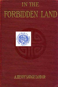 image of IN THE FORBIDDEN LAND: An Account of a Journey into Tibet Capture by the Tibetan
