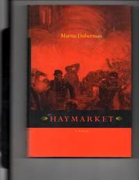 Haymarket : A Novel