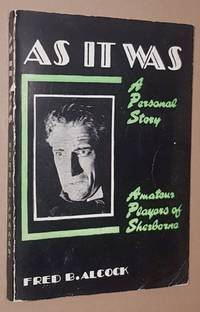 As it Was: a personal story