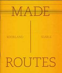 Made Routes : Mapping and Making. (Catalog of an exhibition held at Richard Saltoun, London, from August… by Tamar Garb; Vivienne Koorland; Berni Searle - Paperback - from Alan Wofsy Fine Arts (SKU: 17-2238)