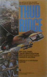 Thud Ridge: Air Battle Action Against The Heart Of North Vietnam