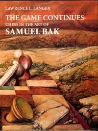 image of The Game Continues: Chess In The Art Of Samuel Bak