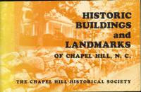 Historic Buildings and Landmarks of Chapel Hill, North Carolina