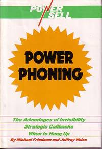 image of Power Sell Power Phoning The Advantages of Invisibility Strategic  Callbacks when to Hang Up