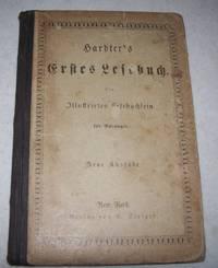 Hardter's Erstes Lesebuch ein Illustrirtes Lesebuchlein fur Anfanger