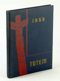 The Totem 1950 Annual Publication of the Students of the University of British Columbia