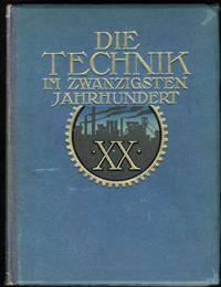 image of Die Technik im Zwanzigsten Jahrhundert.  6 Volumes