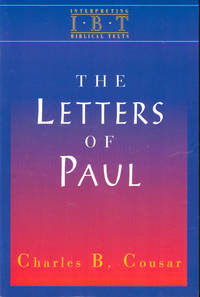 The Letters of Paul by  Charles B Cousar - Paperback - 1996 - from Kenneth Mallory Bookseller. ABAA (SKU: 41433)