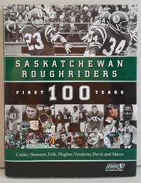image of Saskatchewan Roughriders: First 100 Years