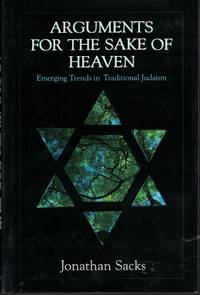 image of Arguments For The Sake Of Heaven Emerging Trends in Traditional Judaism