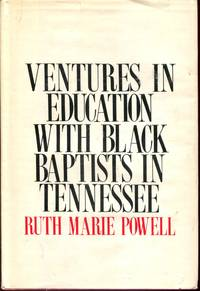 Ventures in Education with Black Baptists in Tennessee