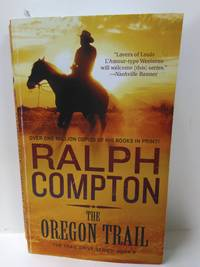 The Oregon Trail: The Trail Drive, Book 9 by Ralph Compton - Paperback - 1995 - from Fleur Fine Books and Biblio.com