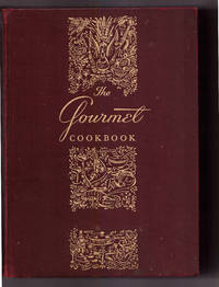 The Gourmet Cookbook by Gourmet Magazine - 1953