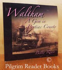 image of Waltham, A Gem in Pontiac County.