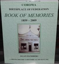 image of Corowa, Birthplace of Federation, Book of Memories: 1859-2009