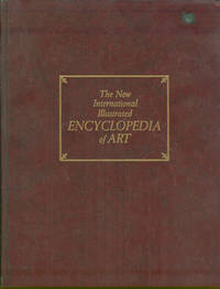 NEW INTERNATIONAL ILLUSTRATED ENCYCLOPEDIA OF ART VOLUME 1 Volume I  Aachen-Architectural Terms