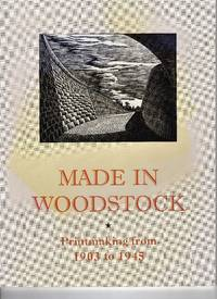 Made in Woodstock: Printmaking from 1903 to 1945