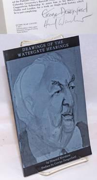 Drawings of the Watergate hearings. Preface by George Dangerfield