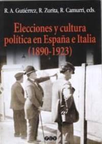 Elecciones y cultura política en España e Italia (1890-1923)