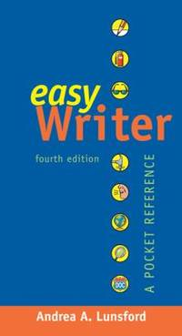 EasyWriter with 2009 MLA and 2010 APA Updates : A Pocket Reference