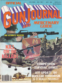 image of The First Issue of Gun Journal and Mercenary Guide September 1984 Volume 1  Number 1