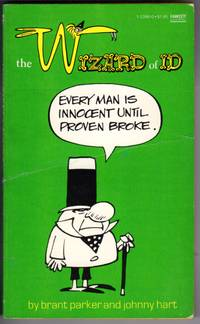 THE WIZARD OF ID: EVERY MAN IS INNOCENT UNTIL PROVEN BROKE