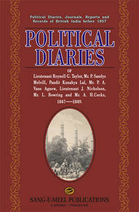 POLITICAL DIARIES OF LT. REYNELL G. TAYLOR by GOVT - Hardcover - 2006 - from Sang-e-Meel Publications (SKU: Biblio317)