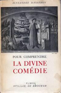 Pour comprendre La Divine Comédie.