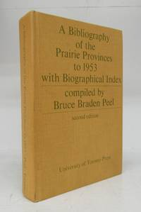 image of A Bibliography of the Prairie Provinces to 1953 with Biographical Index