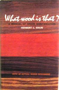 What Wood is That? : A Manual of Wood Identification