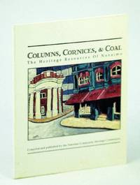 Columns, cornices, & coal: The heritage resources of Nanaimo