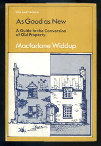 image of As Good as New: A Guide to the Conversion of Old Property