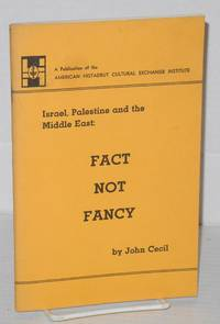 Fact not Fancy Israel, Palestine and the Middle East