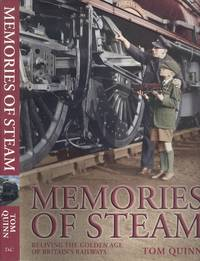 image of Memories of Steam - Reliving the Golden Age of Britain's Railways.