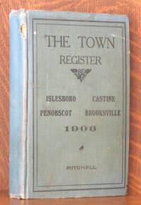 THE TOWN REGISTER ISLESBORO, CASTINE, PENOBSCOT, BROOKSVILLE (MAINE)