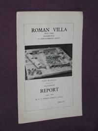 Roman Villa: West Park, Rockbourne, Nr. Fordingbridge, Hants. - Illustrated Report, Easter 1968