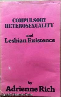 Compulsory heterosexuality and lesbian existence pic 1