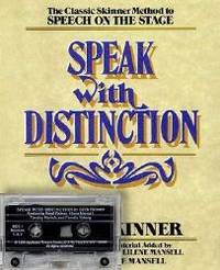 The Classic Skinner Method to Speech on the Stage Speak with Distinction