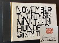 November Twenty Six Nineteen Hundred Sixty Three (The Signed/Limited Edition)