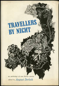 TRAVELLERS BY NIGHT by  August (ed.) Derleth - First edition - 1967 - from John W. Knott, Jr., Bookseller, ABAA/ILAB and Biblio.com
