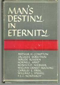 MAN'S DESTINY IN ETERNITY The Garvin Lectures