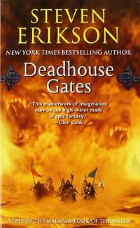 Deadhouse Gates: Book Two of the Malazan Book of the Fallen (Malazan Book of the Fallen (Paperback)) by Erikson, Steven