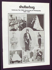 Shutterbug Celebrates the 150th Anniversary of Photography, 1839-1989