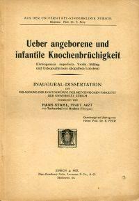 Ueber angeborene und infantile Knochenbrüchigkeit.