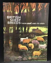 British Sheep Breeds; Their Wool and its Uses